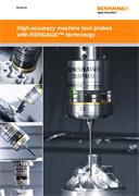 Brochure:  High-accuracy machine tool probes with RENGAGE™ technology