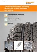 Case brief:  Tyre mould production: increasing productivity through automated part setting