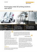 Case study:  Exchanging metal 3D printing solutions with HiETA