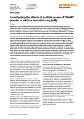 White paper:  Investigating the effects of multiple powder re-use in AM